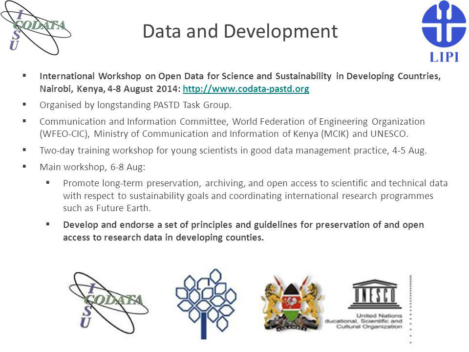 Data and Development  International Workshop on Open Data for Science and Sustainability in Developing Countries, Nairobi, Kenya, 4-8 August 2014: ht