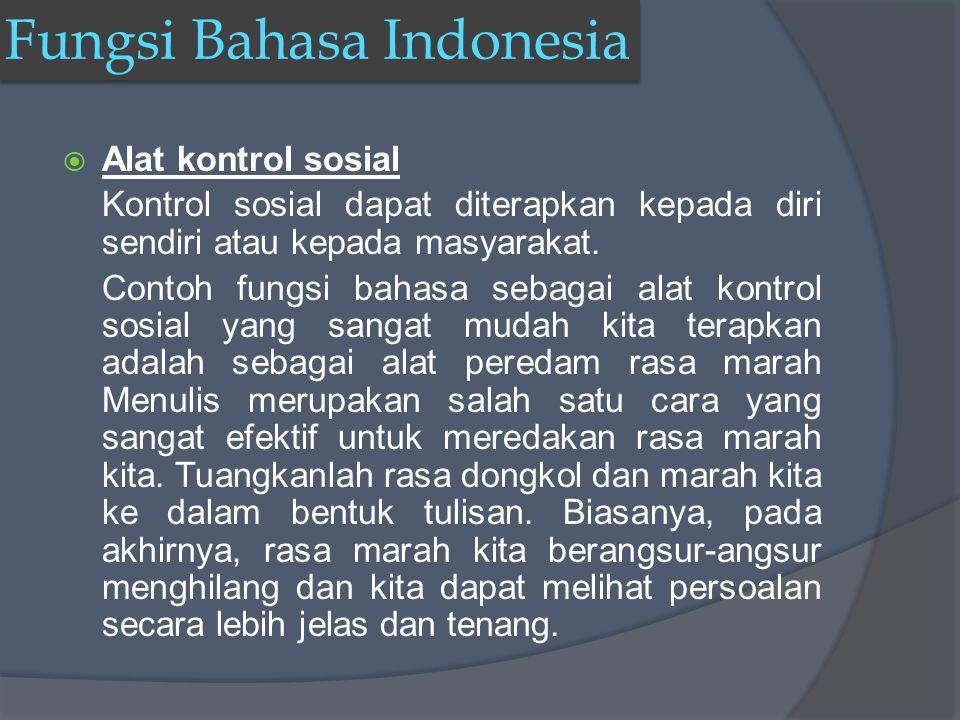 AAlat kontrol sosial Kontrol sosial dapat diterapkan kepada diri sendiri atau kepada masyarakat.