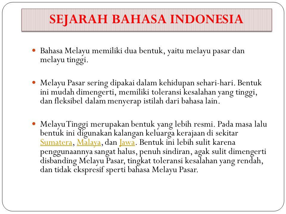 Perkembangan Bahasa Indonesia 16.Kongres Bahasa Indonesia VI dilaksanakan pada 28 Oktober s.d.