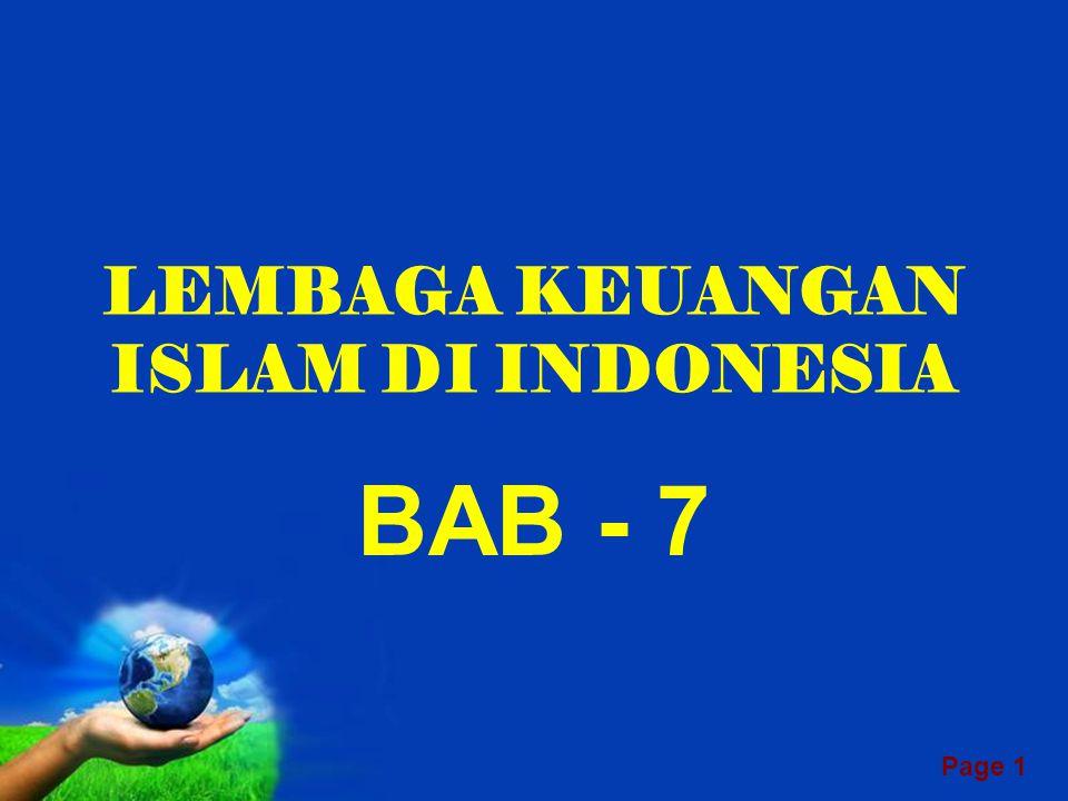 Page 1 LEMBAGA KEUANGAN ISLAM DI INDONESIA BAB - 7