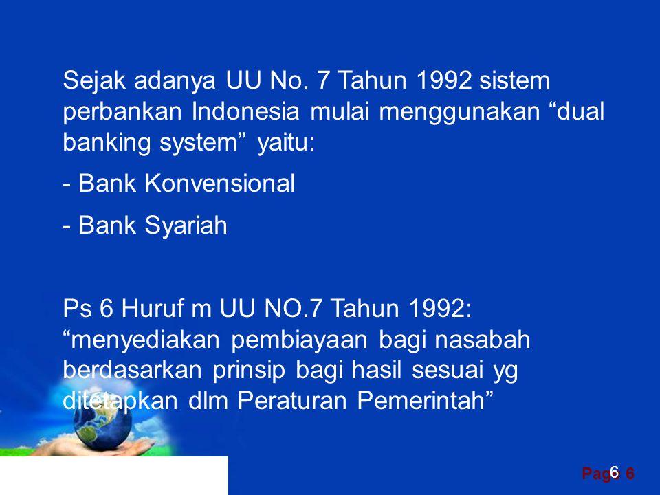 Page 26 c) Struktur Organisasi Bank syariah dapat memiliki struktur yang sama dengan bank konvensional, misalnya dalam hal komisaris dan direksi, tetapi unsur yang amat membedakan antara bank syariah dan bank konvensional adalah keharusan adanya Dewan Pengawas Syariah yang bertugas mengawasi operasional bank dan produk- produknya agar sesuai dengan garis-garis syariah.
