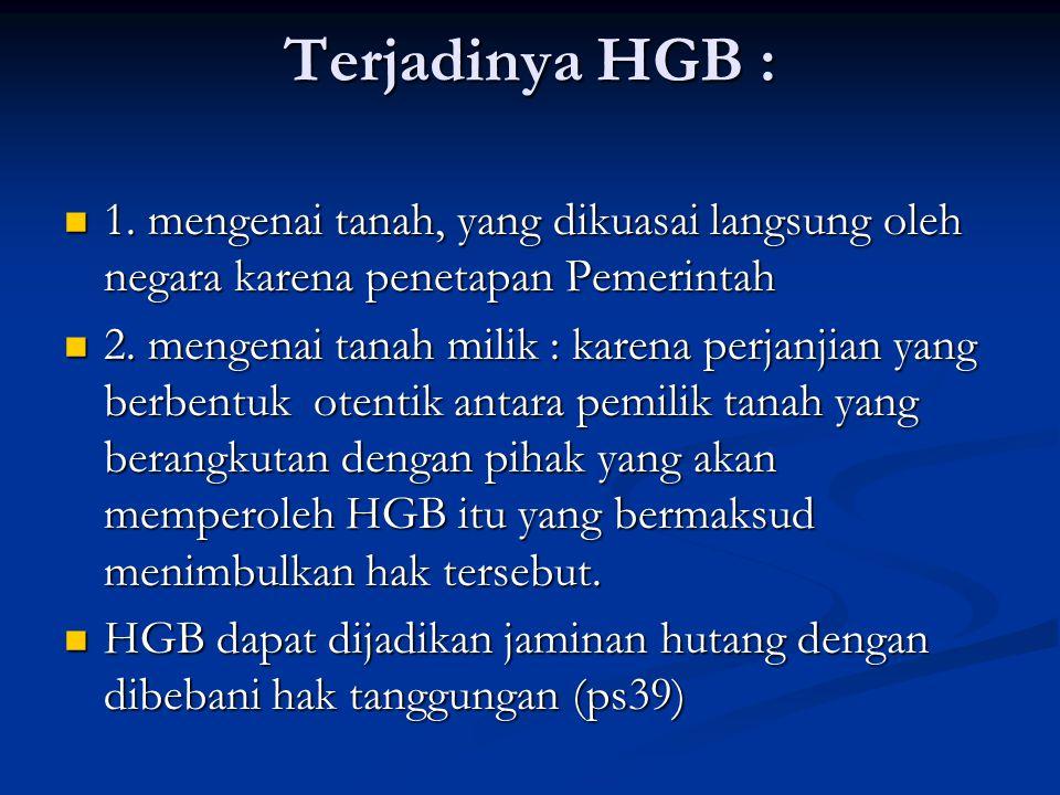 Terjadinya HGB : 1.