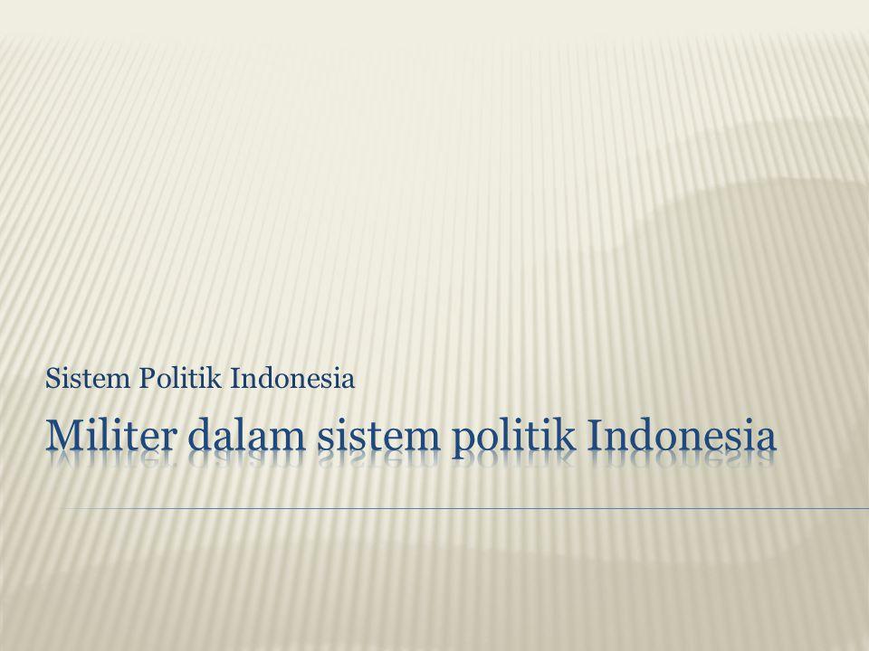  Doktrin pertahanan yang dianut TNI adalah sistem pertahanan rakyat semesta (sishanrata): total war.