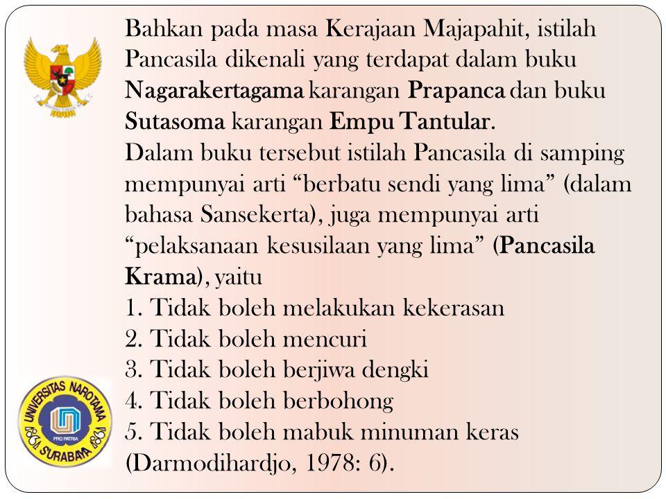 Satu tonggak sejarah yang merefleksikan dinamika kehidupan kebangsaan yang dijiwai oleh nilai-nilai Pancasila adalah termanifestasi dalam Sumpah Pemuda pada tanggal 28 Oktober 1928 yang berbunyi, Kami putra dan putri Indonesia mengaku bertumpah darah yang satu, tanah air Indonesia; Kami putra dan putri Indonesia mengaku berbangsa yang satu, bangsa Indonesia; Kami putra dan putri Indonesia menjunjung bahasa persatuan, bahasa Indonesia.