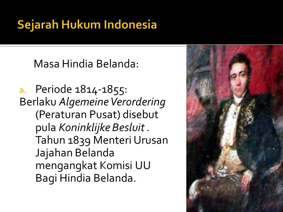 Masa Hindia Belanda: a.