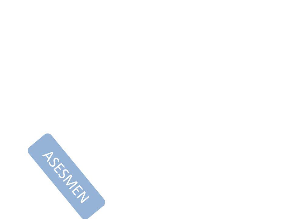 2012 2013 2014 3-4 TB 10 TB 12 TB P R O S E S ASESMEN