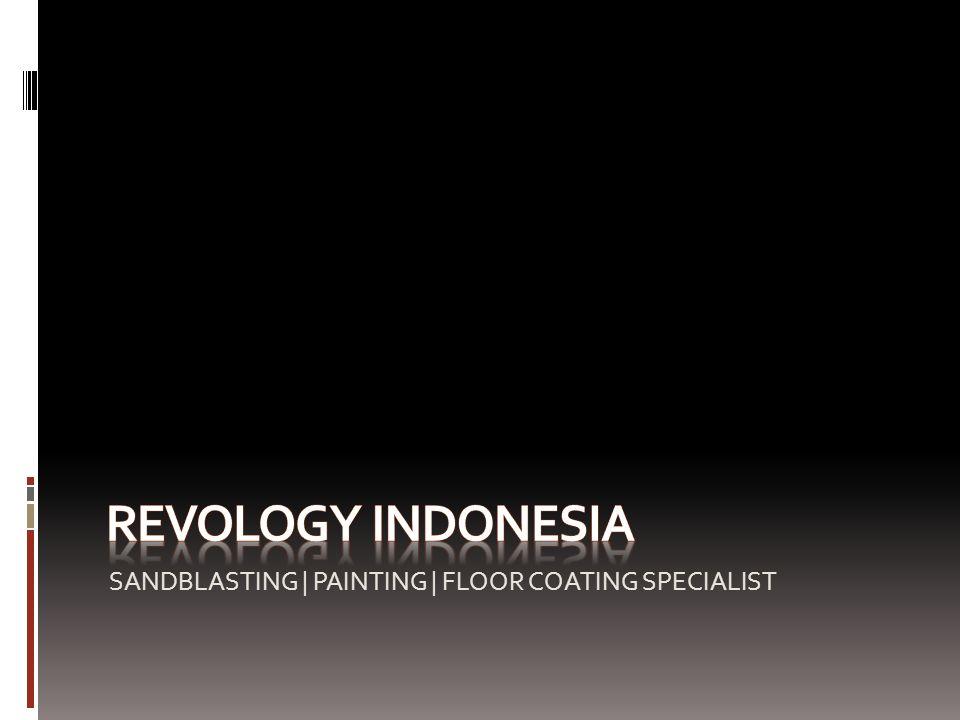 TENTANG KAMI Revology Indonesia didirikan 8 Agustus 2008, dengan tekad yang kuat untuk menjadi salah satu perusahaan Sandblasting Coating terbaik di Indonesia.