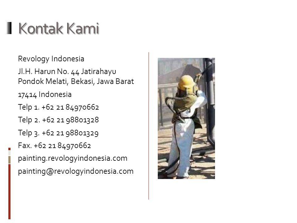 Kontak Kami Revology Indonesia Jl.H. Harun No. 44 Jatirahayu Pondok Melati, Bekasi, Jawa Barat 17414 Indonesia Telp 1. +62 21 84970662 Telp 2. +62 21