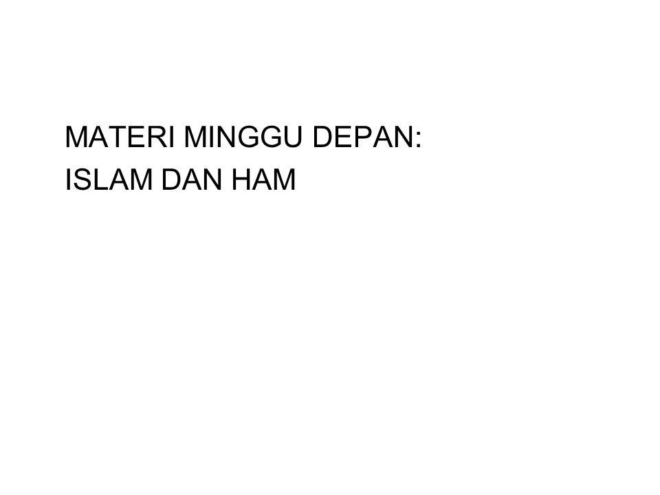 MATERI MINGGU DEPAN: ISLAM DAN HAM