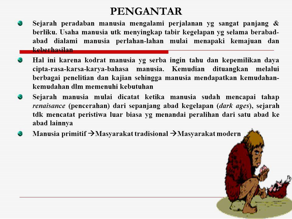 Pengertian PERADABAN (CIVILIZATION ) 1.