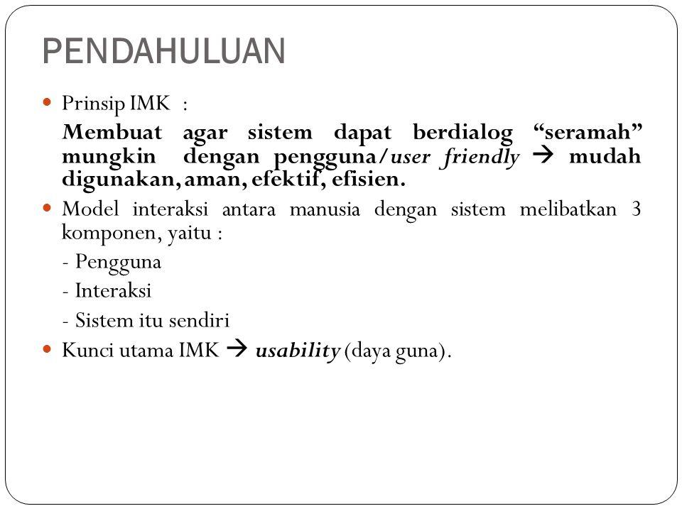 ASPEK-ASPEK IMK (3) Human characteristic (H) a.