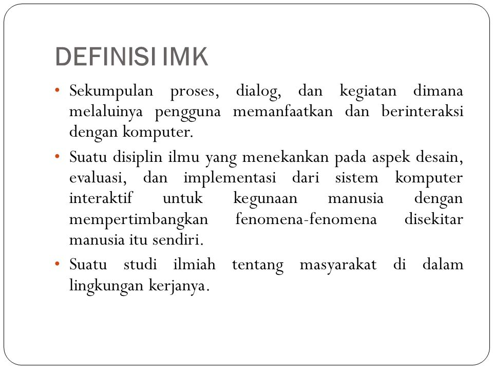 BIDANG-BIDANG YANG MEMPENGARUHI IMK (1)