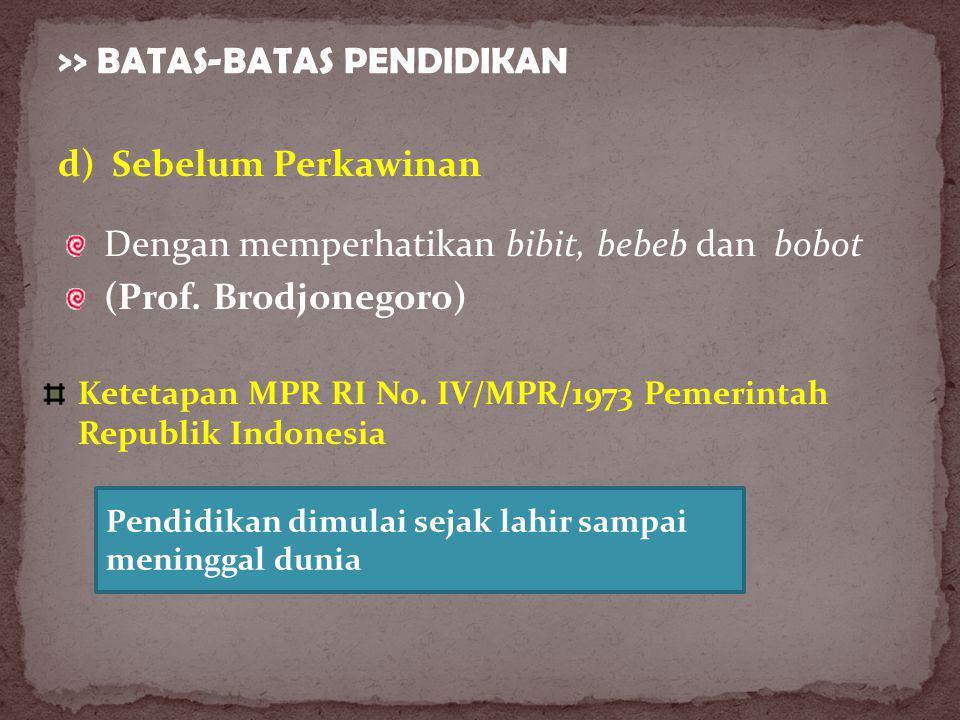 >> BATAS-BATAS PENDIDIKAN Ketetapan MPR RI No.