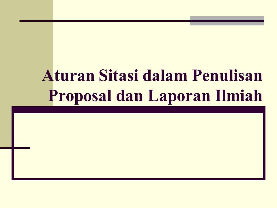 Aturan Sitasi dalam Penulisan Proposal dan Laporan Ilmiah