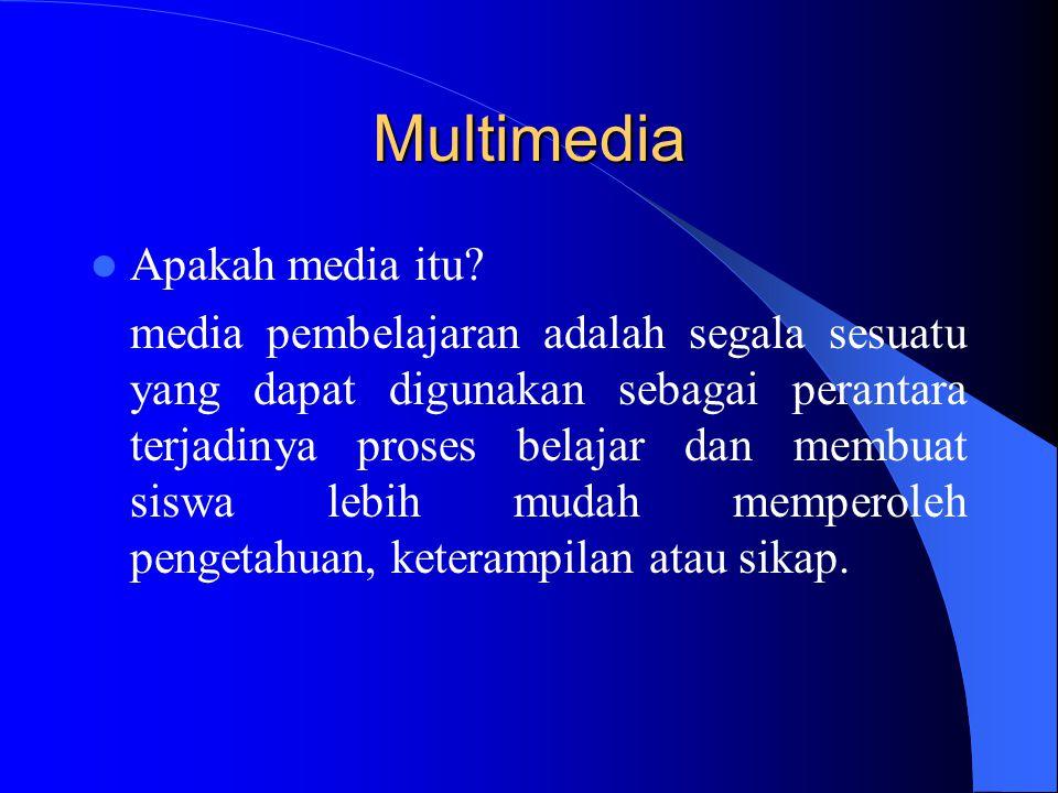 Nilai praktis Media diantaranya: 1.