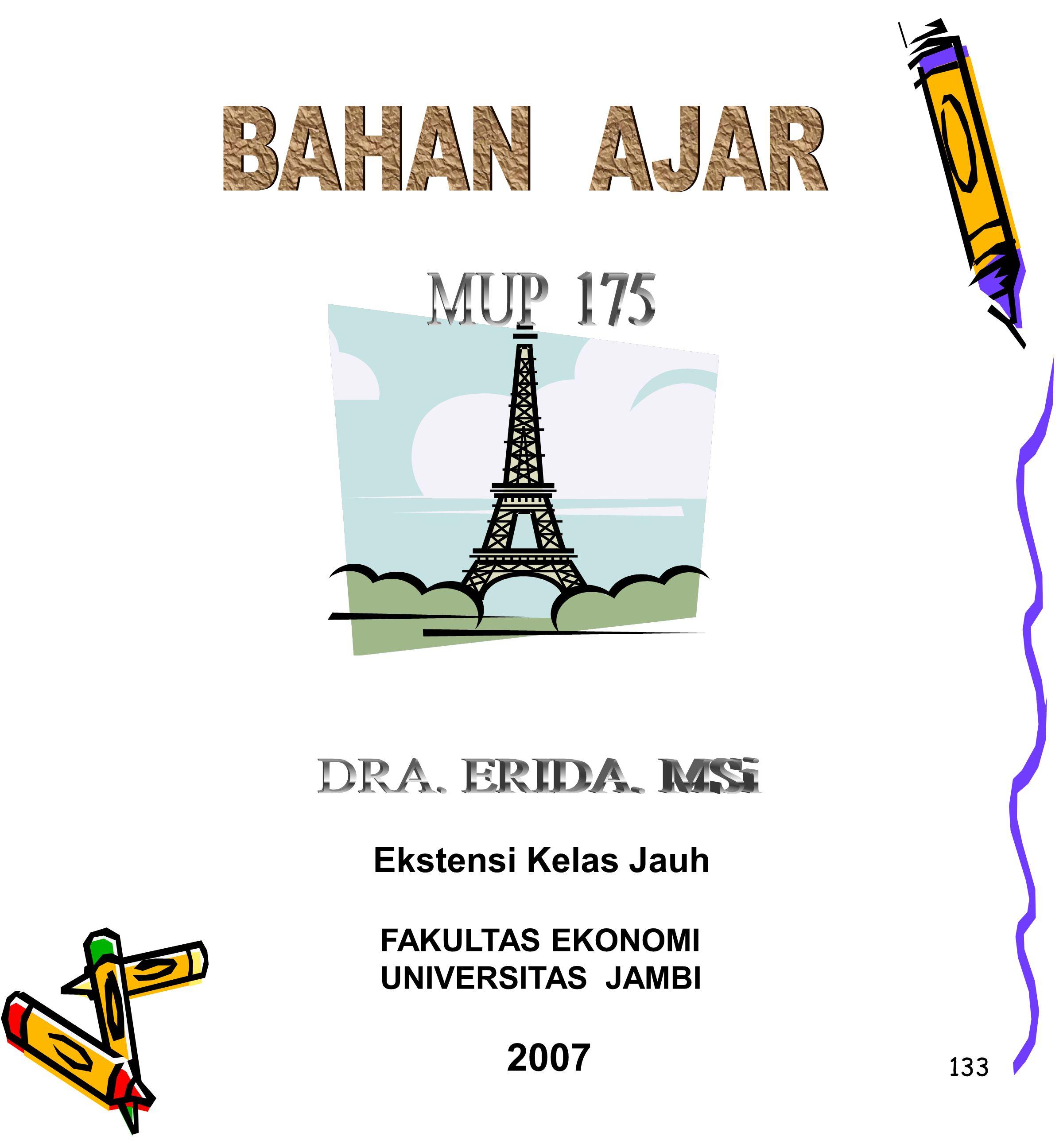 133 Ekstensi Kelas Jauh FAKULTAS EKONOMI UNIVERSITAS JAMBI 2007