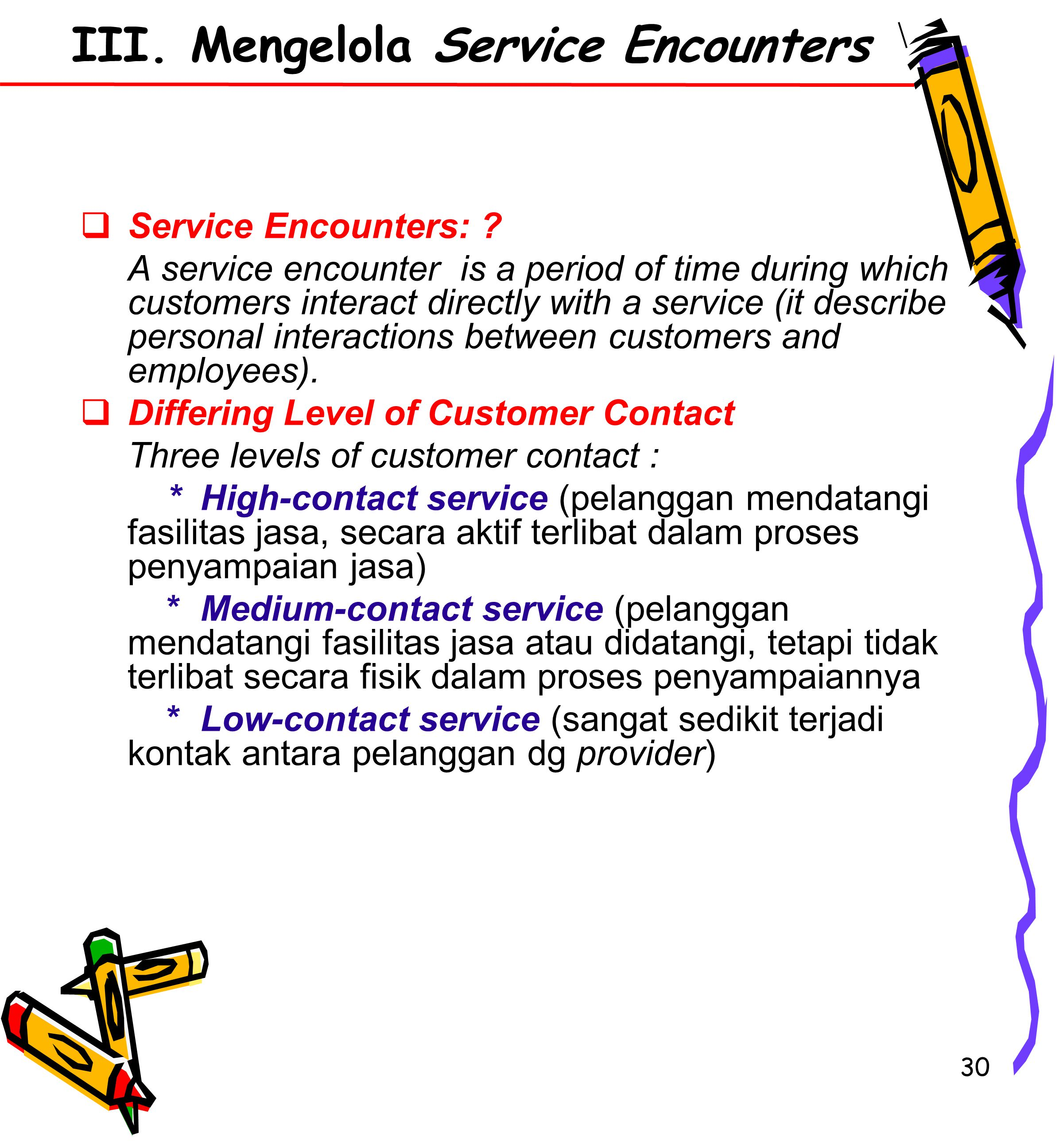 30  Service Encounters: .