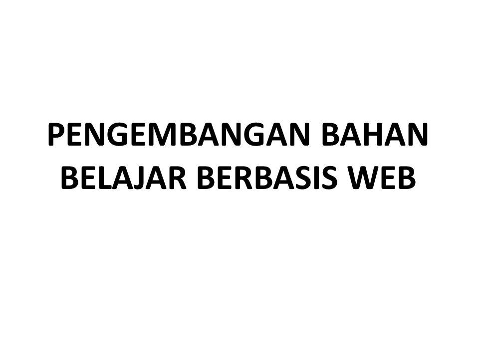 PENGEMBANGAN BAHAN BELAJAR BERBASIS WEB
