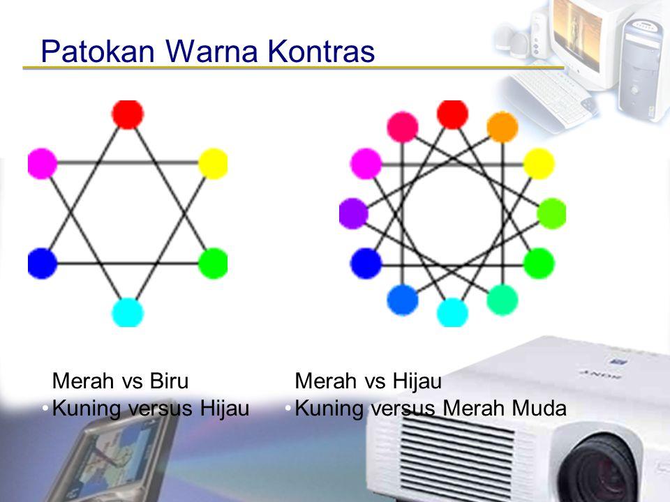 Patokan Warna Kontras Merah vs Biru Kuning versus Hijau Merah vs Hijau Kuning versus Merah Muda