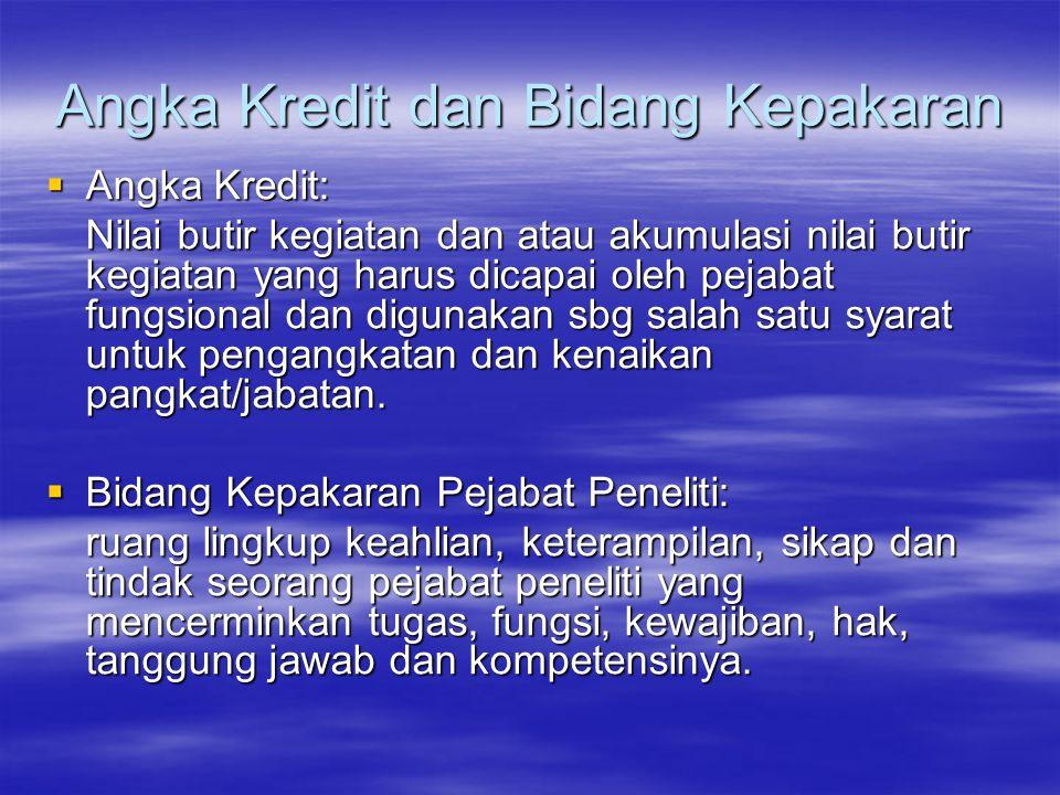 Standar Isi KTI (Diklat Jafung Peneliti Tk.I LIPI) 6.