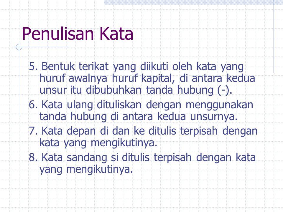 Penulisan Kata 9.