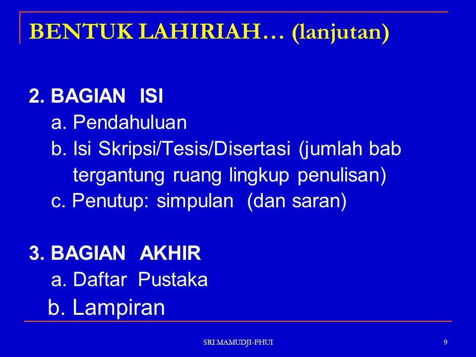 SRI MAMUDJI-FHUI 30 15 Kitab Undang-Undang Hukum Pidana [Wetboek van Straftrecht], diterjemahkan oleh Moeljatno, (Jakarta: Pradnya Paramita, 1976), Ps.