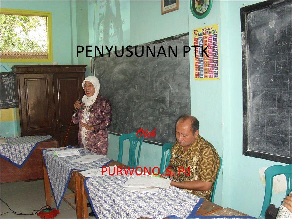 PENYUSUNAN PTK Oleh PURWONO, S. Pd