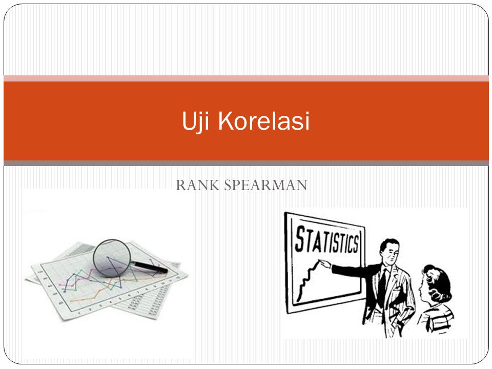 RANK SPEARMAN Uji Korelasi