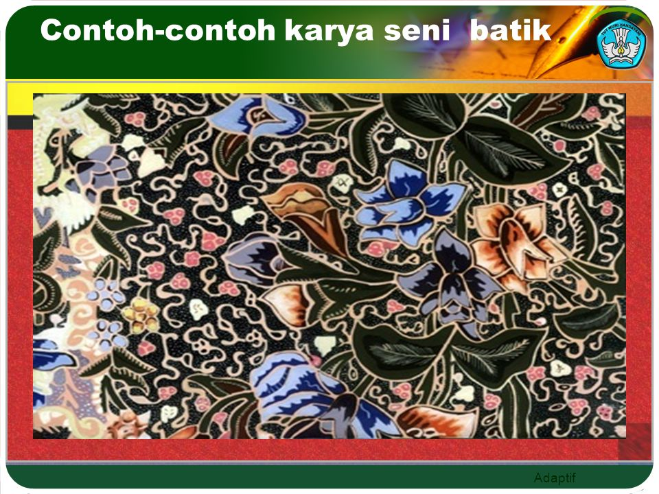 Adaptif Contoh-contoh karya seni batik