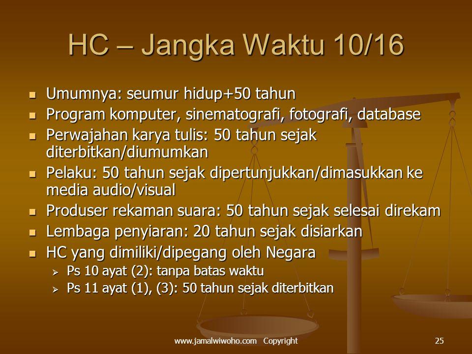 HC – Jangka Waktu 10/16 Umumnya: seumur hidup+50 tahun Umumnya: seumur hidup+50 tahun Program komputer, sinematografi, fotografi, database Program kom