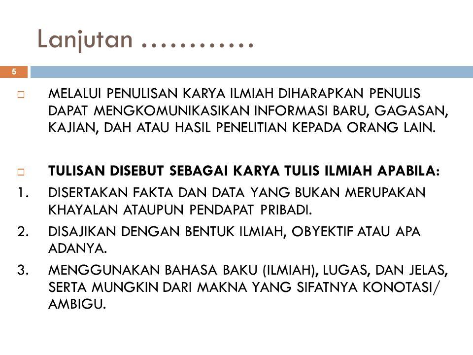 Contoh Penulisan Daftar Pustaka 1.Zen, M.T., Menuju Kelestarian Lingkungan Hidup, Jakarta, PT Gramedia, 1979.