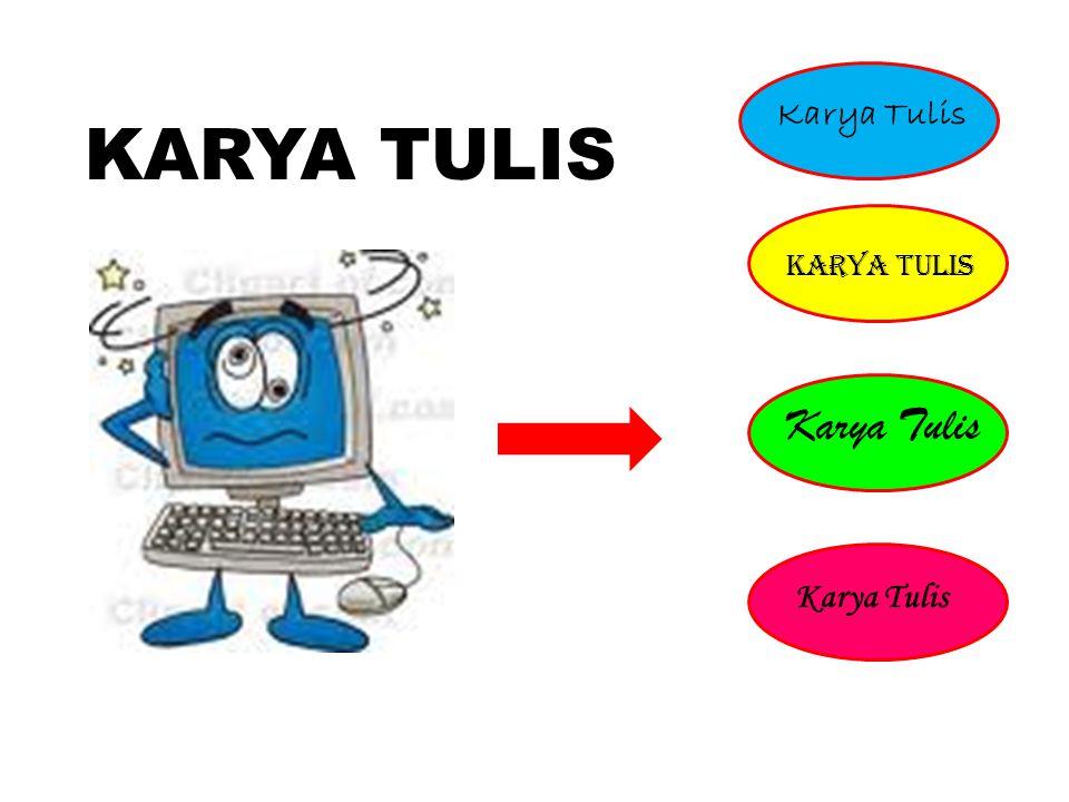 Karya Tulis KARYA TULIS