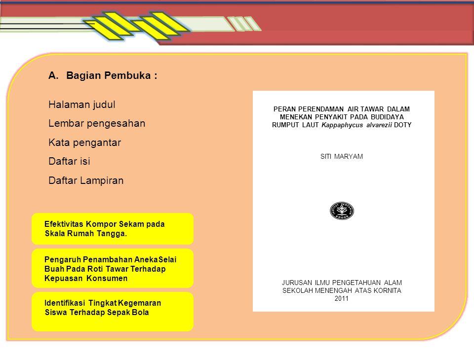 Daftar Pustaka Ibrahim.2008. Pengertian Karya Tulis Ilmiah.