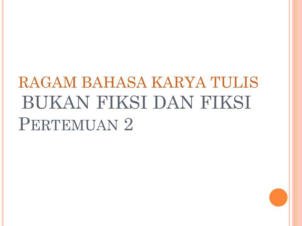 K ENAPA B ELAJAR B AHASA T ULIS .1.
