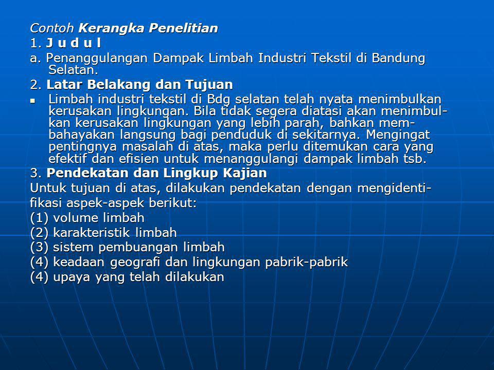 Contoh Kerangka Penelitian 1.J u d u l a.