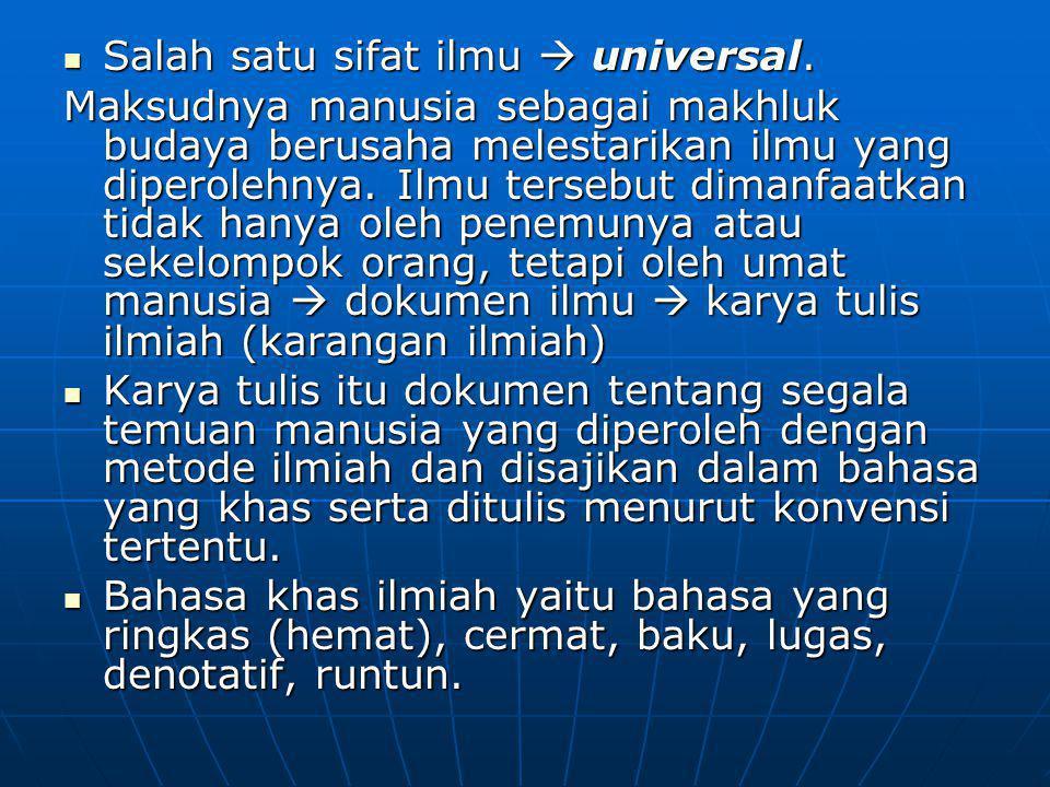 Salah satu sifat ilmu  universal.Salah satu sifat ilmu  universal.
