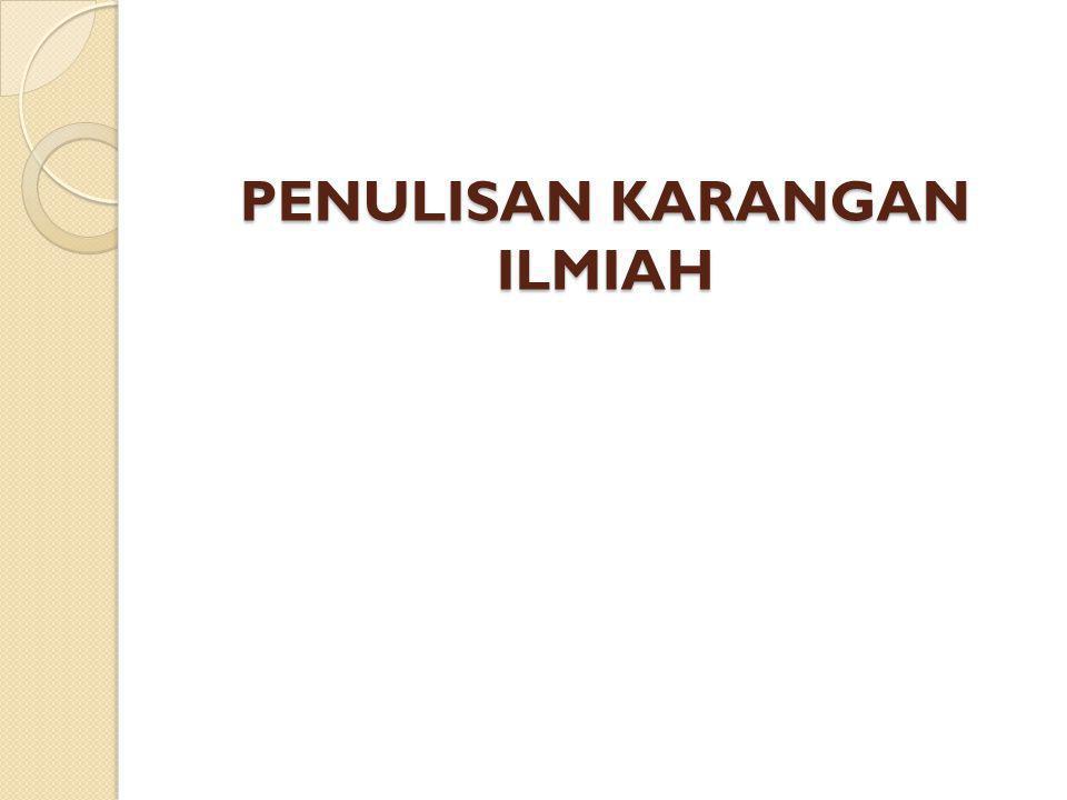 PENULISAN KARANGAN ILMIAH