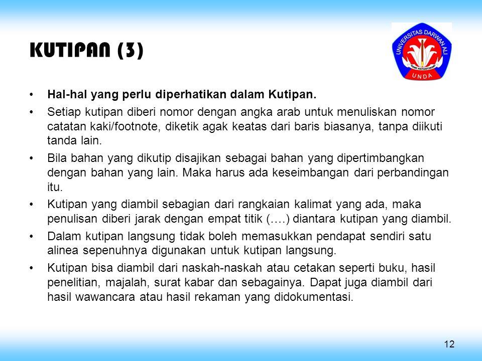 KUTIPAN (3) Hal-hal yang perlu diperhatikan dalam Kutipan.