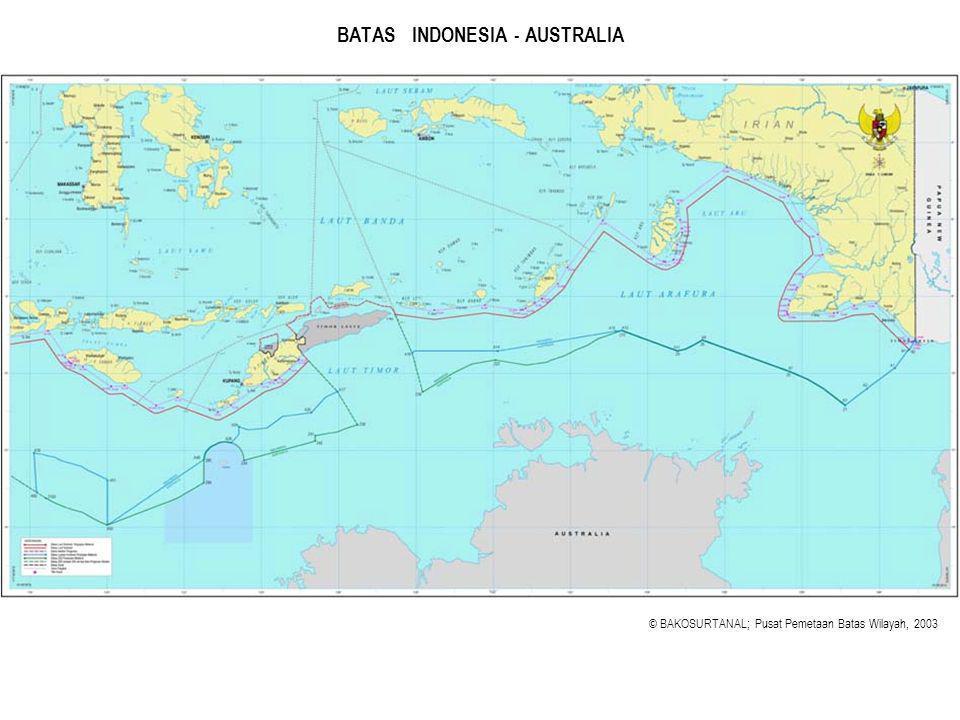 BATAS INDONESIA - AUSTRALIA © BAKOSURTANAL; Pusat Pemetaan Batas Wilayah, 2003