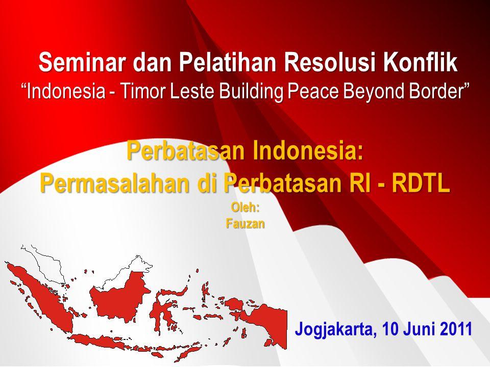 PERBATASAN INDONESIA DENGAN 10 NEGARA TETANGGA (DARAT DAN LAUT) RI-VIETNAM RI-INDIA RI-THAI RI-MAL RI-AUSTRALIA RI-PNG RI-SIN RI-MAL RI-PNG Batas Laut Teritorial Batas Landas Kontinen Batas Zona Ekonomi Eksklusif RI-PHIL RI-PALAU RI-SING RI-RDTLLESTE
