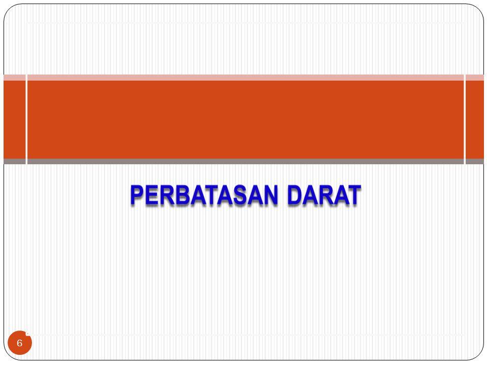 Kondisi Batas Wilayah Negata RI (Kalimantan) - Malaysia Dasar Hukum - The Boundary Convention antara Belanda - Inggris ditandatangani di London 20 Juni 1891.