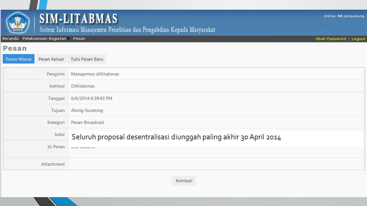Seluruh proposal desentralisasi diunggah paling akhir 30 April 2014