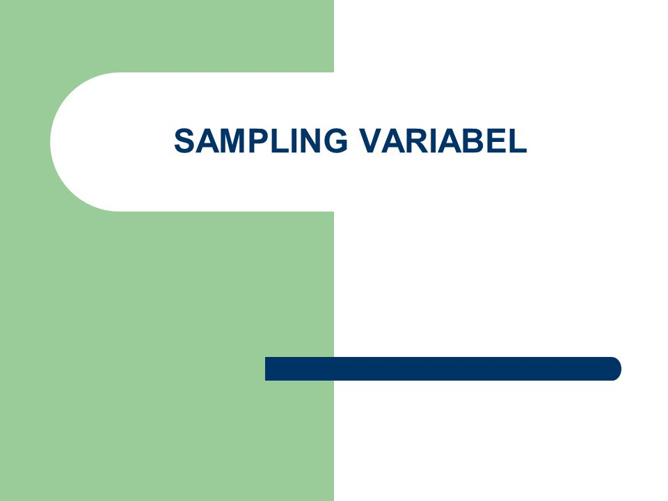 SAMPLING VARIABEL