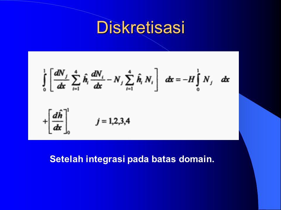 Jika semua elemen mempunyai ukuran yang sama – karena K e merupakan fungsi bentuk geometri elemen – cukup menghitung matriks elemen 1 x Jika ukuran tidak sama – K e dihitung untuk setiap elemen