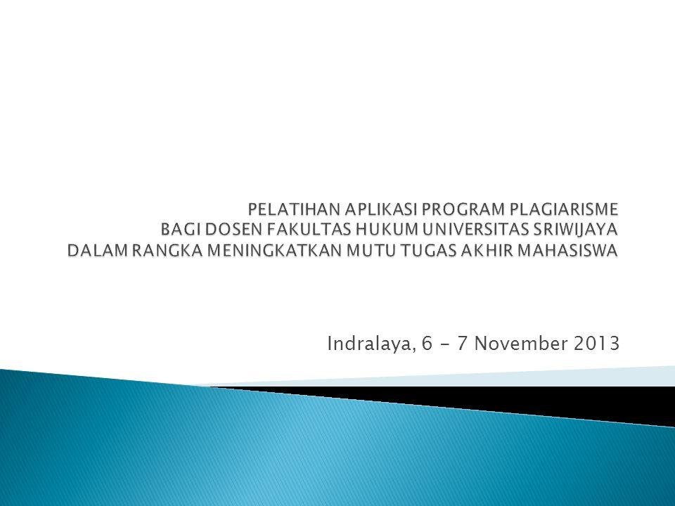 Indralaya, 6 - 7 November 2013