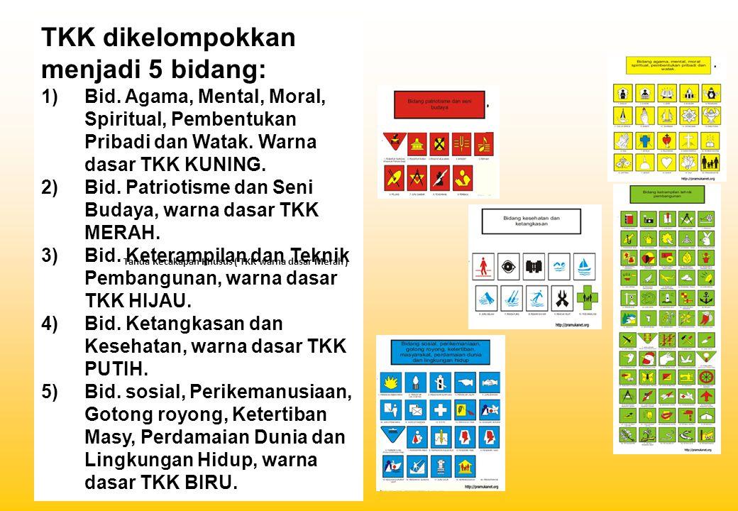 TKK dikelompokkan menjadi 5 bidang: 1)Bid. Agama, Mental, Moral, Spiritual, Pembentukan Pribadi dan Watak. Warna dasar TKK KUNING. 2) Bid. Patriotisme