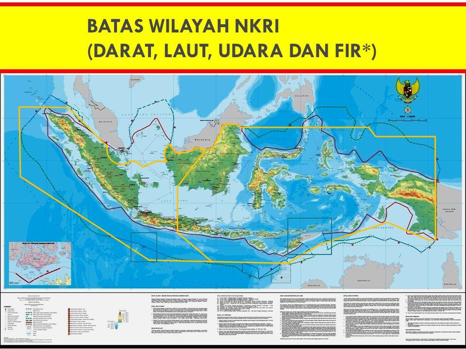 BATAS WILAYAH NKRI (DARAT, LAUT, UDARA DAN FIR*)