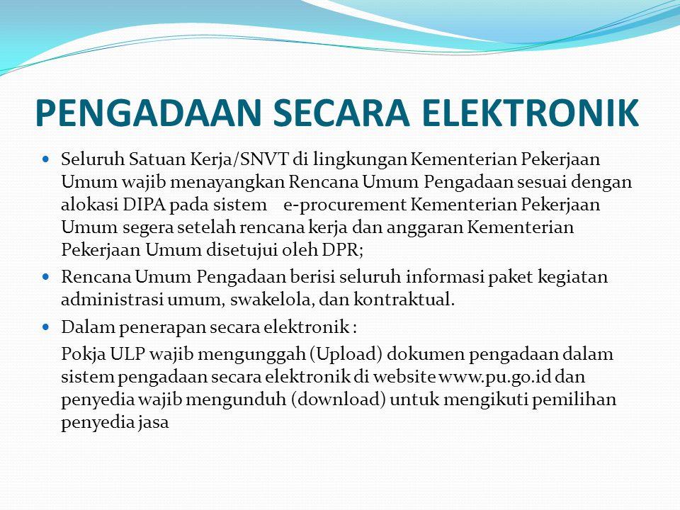Seleksi Gagal KPA menyatakan seleksi gagal, apabila: - PA/KPA sependapat dengan PPK yang tidak bersedia menandatangani SPPBJ karena pelaksanaan seleksi tidak sesuai Peraturan Presiden No.