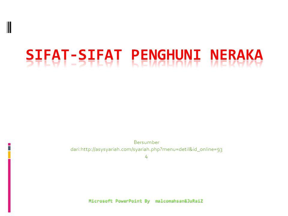 Bersumber dari:http://asysyariah.com/syariah.php menu=detil&id_online=93 4 Microsoft PowerPoint By malcomahsan&JuRaiZ