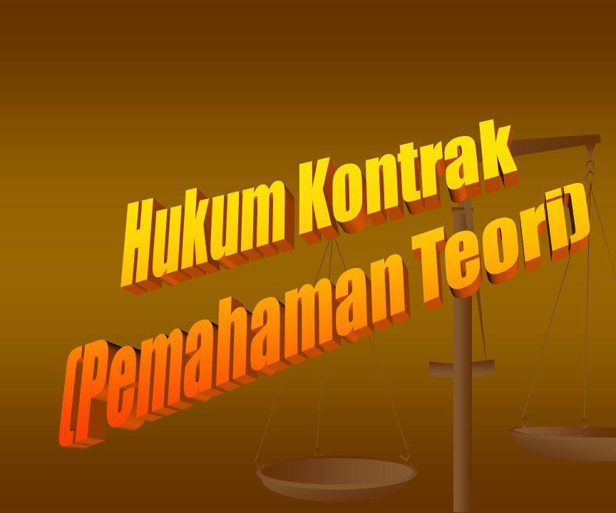 PENGERTIAN PERIKATAN, PERJANJIAN DAN KONTRAK Perjanjian PerikatanHukum saja PerikatanHukum saja HukumSesuai hukum Hukum + Perbuatan manusia Melawan hukum